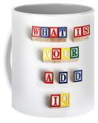 What Is Your A.d.d. Iq Coffee Mug by Photo Researchers