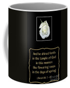 White Rose With Bible Verse From Sirach Coffee Mug