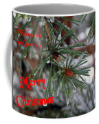 Wishing You And Yours A Merry Christmas Coffee Mug