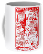 Worth Weil Songs Coffee Mug