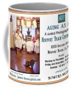 Aging As Art Exhibit Coffee Mug