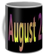 August 24 Coffee Mug