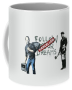 Banksy - The Tribute - Follow Your Dreams - Steve Jobs Coffee Mug