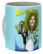 Bridezilla Coffee Mug