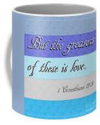1 Corinthians 13 Coffee Mug