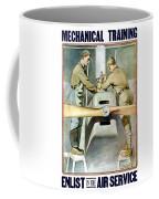 Mechanical Training - Enlist In The Air Service Coffee Mug