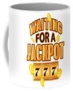 Gambler Waiting For A Jackpot 777 Gambling Fun Coffee Mug