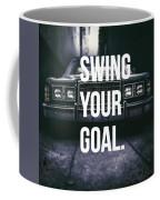 Goal Coffee Mug