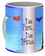 I See Paris, I See France... Coffee Mug by Will Bullas