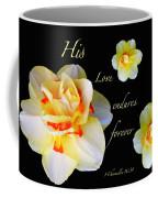 Love Endures Forever Coffee Mug