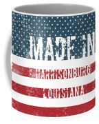 Made In Harrisonburg, Louisiana Coffee Mug