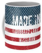 Made In Hubbard Lake, Michigan Coffee Mug