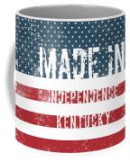 Made In Independence, Kentucky Coffee Mug