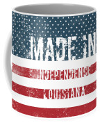 Made In Independence, Louisiana Coffee Mug