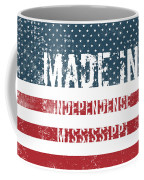 Made In Independence, Mississippi Coffee Mug
