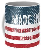 Made In North Powder, Oregon Coffee Mug