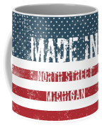 Made In North Street, Michigan Coffee Mug