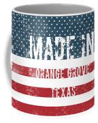 Made In Orange Grove, Texas Coffee Mug