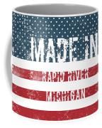 Made In Rapid River, Michigan Coffee Mug