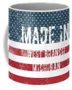 Made In West Branch, Michigan Coffee Mug