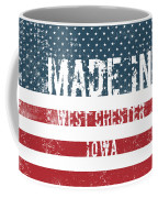 Made In West Chester, Iowa Coffee Mug