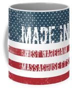 Made In West Wareham, Massachusetts Coffee Mug