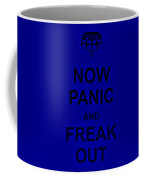 Now Panic 25 Coffee Mug