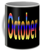 October 4 Coffee Mug