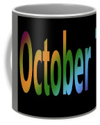 October 7 Coffee Mug