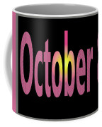 October 8 Coffee Mug