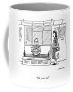 Oh Come On Coffee Mug