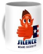 Silence Means Security Coffee Mug
