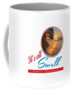 Stay Swell Design  Coffee Mug