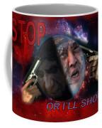 Stop Or I'll Shoot Coffee Mug