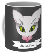 The Cat I Am  Coffee Mug