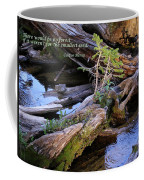 There Would Be No Forest... Coffee Mug