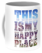 This Is My Happy Place - The Grand Canyon Coffee Mug