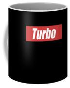 Turbo Car Racing Apparel Coffee Mug