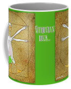 Vitruvian Duck... Coffee Mug