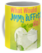 What Would Jimmy Buffet Do Square Coffee Mug