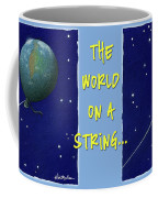 World On A String... Coffee Mug
