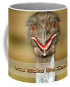 You Make Me Smile Coffee Mug