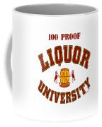 100 Proof Coffee Mug