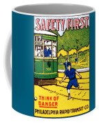 1915 Safety First In Philadelphia Coffee Mug