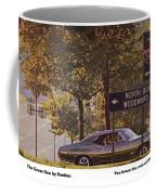 1968 Pontiac Gto - Woodward - The Great One By Pontiac Coffee Mug