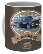 1972 Buick Gs455 Stage 1 Lundbom1972 Buick Gs455 Stage 1 Lundbom Coffee Mug