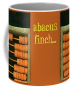 Abacus Finch... Coffee Mug