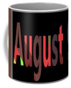 August 9 Coffee Mug