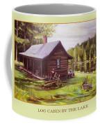 Log Cabin By The Lake Coffee Mug