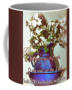 Psalm 116 7 Coffee Mug